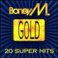 Purchase Boney M - Gold. 20 Super Hits