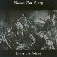 Purchase Bound For Glory - Warrior's Glory
