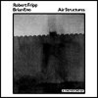 Purchase Robert Fripp & Brian Eno - Air Structures