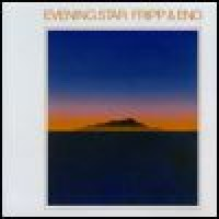 Purchase Robert Fripp & Brian Eno - Evening Star