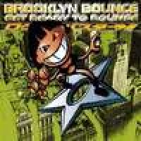 Purchase Brooklyn Bounce - Get Ready To Bounce