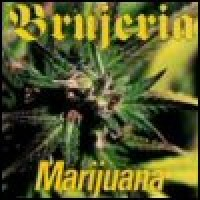 Purchase Brujeria - Marijauna