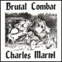 Purchase Brutal Combat - Charles Martel