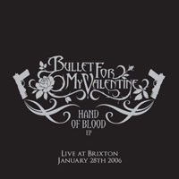 Purchase Bullet For My Valentine - Hand Of Blood (Live At Brixton)