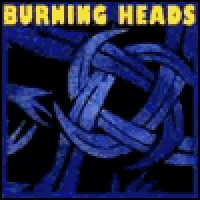 Purchase Burning Heads - Burning Heads