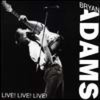 Purchase Bryan Adams - Live! Live! Live!