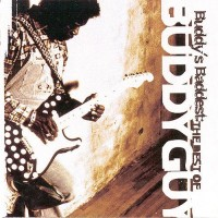 Purchase Buddy Guy - Buddy's Baddest: The Best Of Buddy Guy