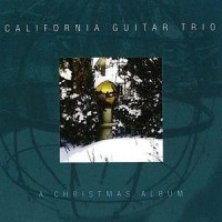 Purchase California Guitar Trio - A Christmas Album