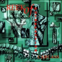 Purchase Carcass - Reek Of Putrefaction