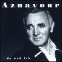 Purchase Charles Aznavour - Du Und Ich