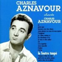 Purchase Charles Aznavour - Le Feutre Taupe (Vinyl)