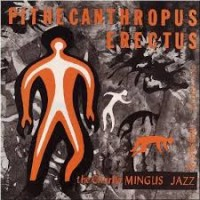 Purchase Charles Mingus - Pithecanthropus Erectus (Vinyl)