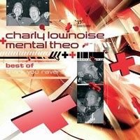 Purchase Charlie Lownoise & Mental Theo - Best Of: Thank You Ravers