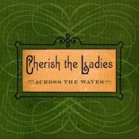 Purchase Cherish The Ladies - Across The Waves