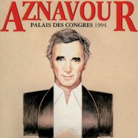 Purchase Charles Aznavour - Palais Des Congres 1994 CD1