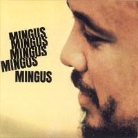 Purchase Charles Mingus - Mingus Mingus Mingus Mingus Mingus