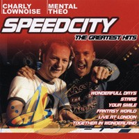 Purchase Charly Lownoise & Mental Theo - Speedcity - The Greatest Hits