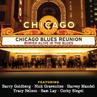 Purchase Chicago Blues Reunion - Buried Alive In The Blues