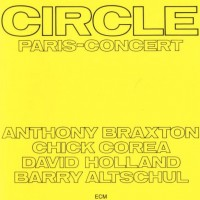 Purchase Chick Corea - Paris Concert - Circle (Vinyl) CD2