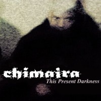 Purchase Chimaira - This Present Darkness