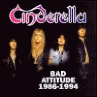 Purchase Cinderella - Bad Attitude: 1986-1994