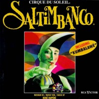 Purchase Cirque Du Soleil - Saltimbanco
