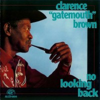"Purchase Clarence ""Gatemouth"" Brown - No Looking Back"