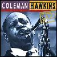 Purchase Coleman Hawkins - Ken Burns Jazz Collection