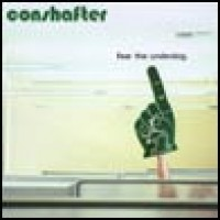 Purchase Conshafter - Fear The Underdog