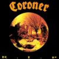 Purchase Coroner - R.I.P