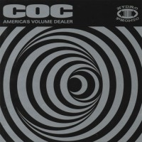 Purchase Corrosion Of Conformity - America's Volume Dealer