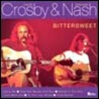Purchase Crosby & Nash - Bittersweet