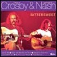 Purchase Crosby & Nash - Bittersweet
