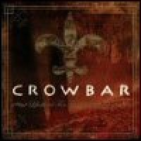 Purchase Crowbar - Life's Blood For The Downtrodden