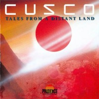 Purchase Cusco - Tales From A Distant Land