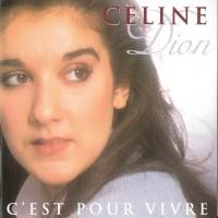 Purchase Celine Dion - C'est Pour Vivre -The French Love Album