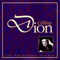 Purchase Celine Dion - Les Premieres Annees