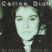 Purchase Celine Dion - Ne Partez Pas Sans Moi