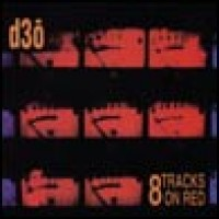 Purchase D3o - 8 Tracks On Red