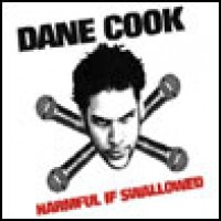 Purchase Dane Cook - Harmful If Swallowed