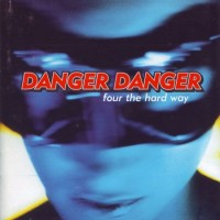Purchase Danger Danger - Four The Hard Way