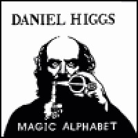 Purchase Daniel Higgs - Magic Alphabet