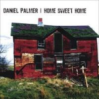 Purchase Daniel Palmer - Home Sweet Home