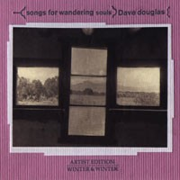 Purchase Dave Douglas - Songs For Wandering Souls