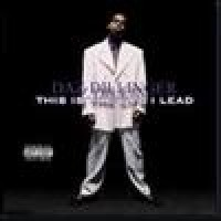 Purchase Daz Dillinger - This Is The Life I Lead