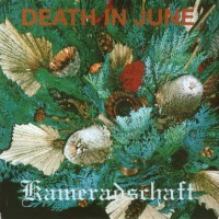 Purchase Death In June - Kameradschaft (EP)