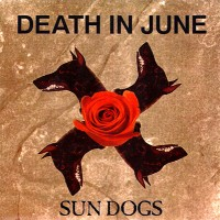 Purchase Death In June - Sun Dogs (MCD)