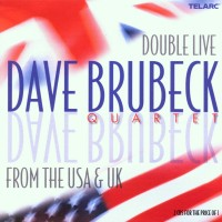 Purchase Dave Brubeck - Double Live From the U.S.A. and U.K. (Live) CD2