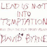 Purchase David Byrne - Lead Us Not Into Temptation: Music from the film \'Young Adam'