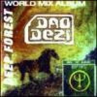 Purchase Deep Forest - Dao Dezi